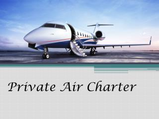 Find Private Air Charter Companies