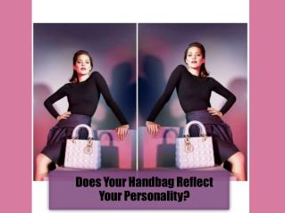 Does Your Handbag Reflect Your Personality