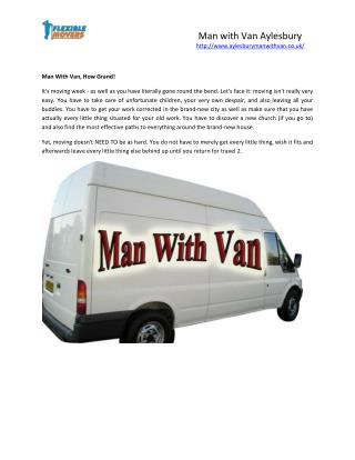 Man With Van, How Grand!