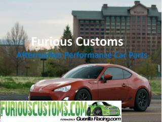Furiouscustoms Aftermarket Performance Car Parts