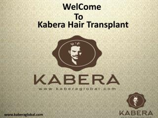 Kabera Best Hair Transplant and Less Hair Treatment in Delhi