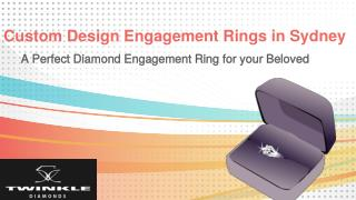 Custom Design Engagement Rings in Sydney