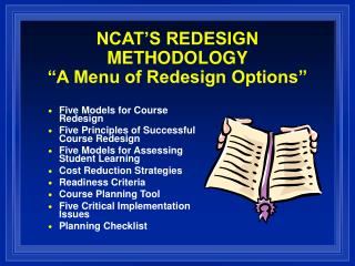 NCAT S REDESIGN METHODOLOGY  A Menu of Redesign Options