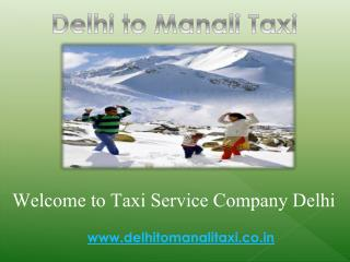 Book Outstation Cab or Taxi from Delhi to Manali