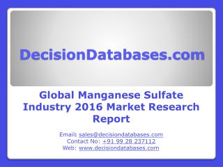 Global Manganese Sulfate Industry- Size, Share and Market Forecasts 2021