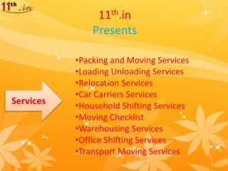11th.in Provides Best and Reliable Packers and Movers in Different Cities.