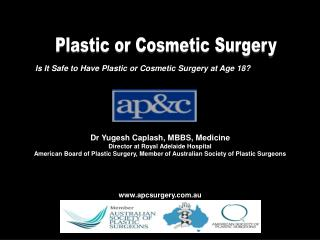 Is It Safe to Have Plastic or Cosmetic Surgery at Age 18?