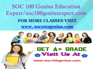 SOC 100 Genius Education Expert/soc100geniusexpert.com