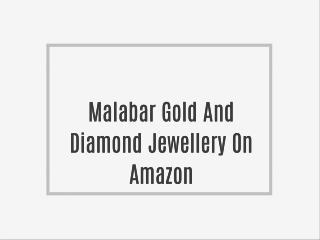Malabar Gold And Diamond Jewellery On Amazon