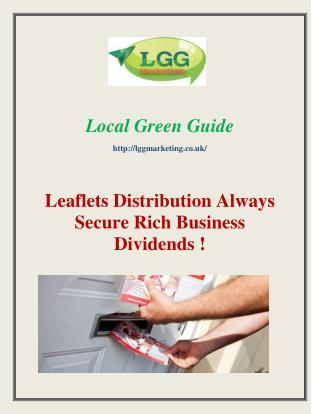Leaflets Distribution Always Secure Rich Business Dividends !