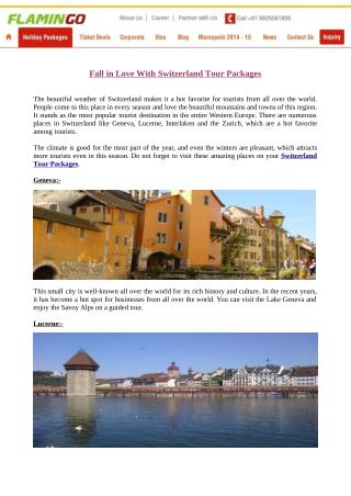 Love The Flamingo Travel's Switzerland Tour Packages!