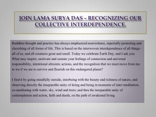 Join Lama Surya Das � Recognizing our collective interdependence