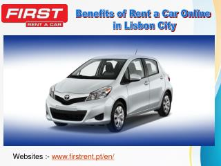 Benefits of Rent a Car Online in Lisbon City