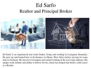 Ed Sarfo Realtor and Principal Broker