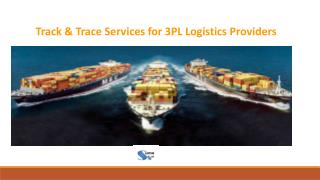 Track & Trace Services For 3PL Logistics Providers