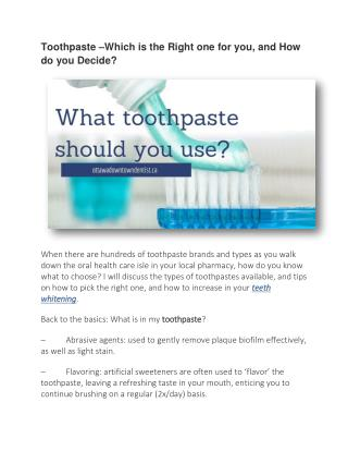 Toothpaste –Which is the Right one for you, and How do you Decide?