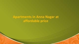 Apartments in Anna Nagar at Affordable Price