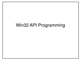 Win32 API Programming