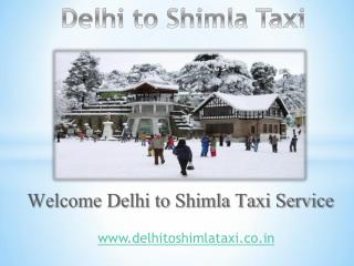Book Outstation Cab or Taxi from Delhi to Shimla