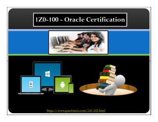 1z0-100 Oracle Real Exam Questions PDf
