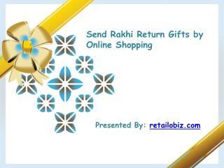 Send Rakhi Return Gifts by Online Shopping