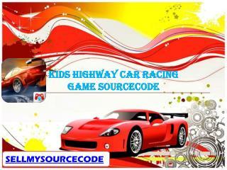 Kids Highway Car Racing Game Sourcecode