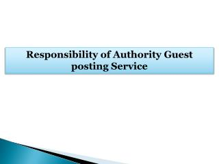 Responsibility of Authority Guest posting Service