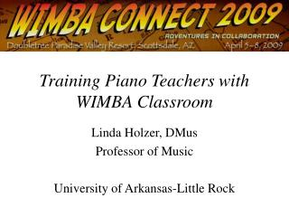 Training Piano Teachers with WIMBA Classroom
