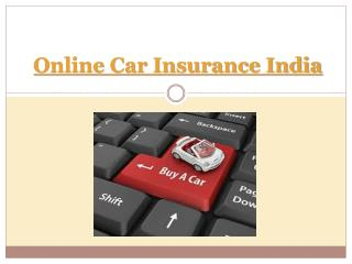 Car Insurance In India And Policy Types