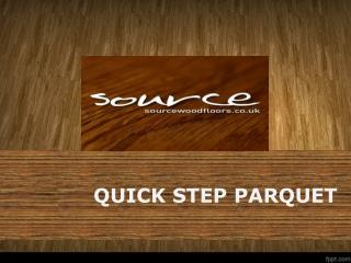 High Quality Quick Step Parquet Flooring At Source Wood Floors