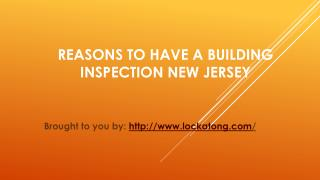 Reasons To Have A Building Inspection New Jersey