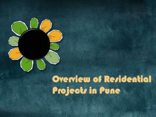 Overview of Residential Projects in Pune