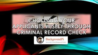 Choosing your Candidate Wisely through Criminal Record Check