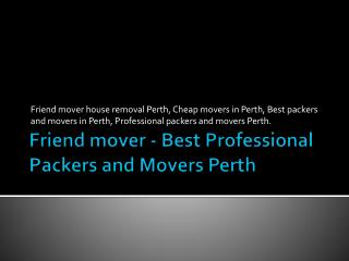 Professional packers and movers  perth