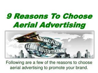 9 Reasons To Choose Aerial Advertising