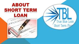 About Short Term Loan