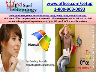 Micrsoft Office Setup Toll Free Number 1-800-963-0093