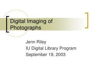 Digital Imaging of Photographs