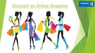 Discount on online shopping