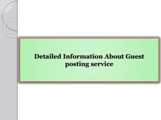 Detailed Information About Guest posting service