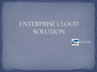 enterprise cloud solution