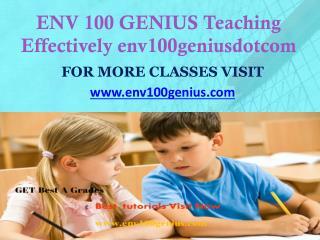 ENV 100 GENIUS Teaching Effectively env100geniusdotcom