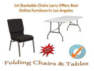 1st Stackable Chairs Larry Offers Best Online Furniture in Los Angeles