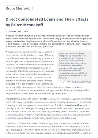Direct Consolidated Loans and Their Effects by Bruce Mesnekoff