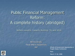 Public Financial Management Reform: A complete history abridged