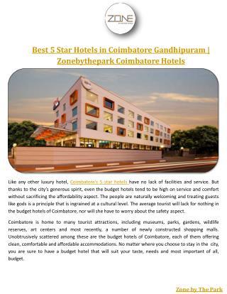 Best 5 Star Hotels in Coimbatore Gandhipuram | Zonebythepark Coimbatore Hotels