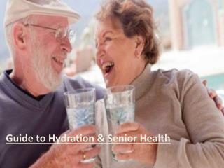 Guide to Hydration and Senior Health