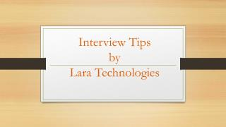 Interview Tips by Lara Technologies