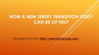 How A New Jersey Transition Study Can Be Of Help