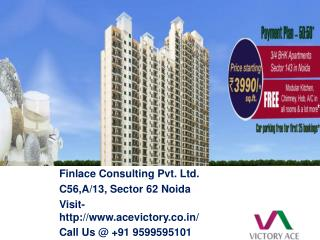 Victory Ace Noida Call@ 9599595101